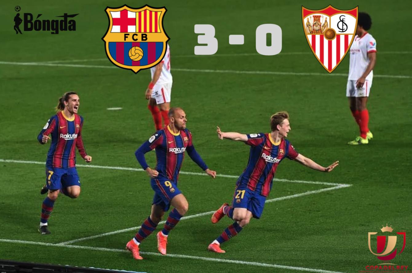 Barcelona 3-0 Sevilla: Kịch tính với chiến thắng giành vé vào Chung kết cho Barcelona