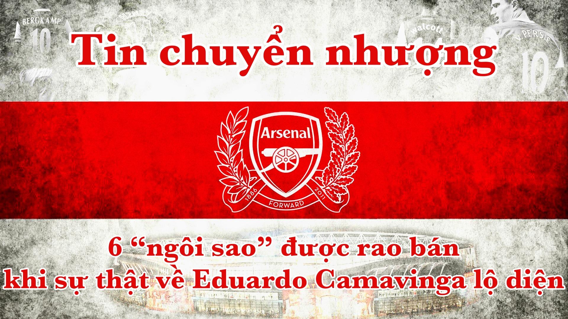 """Tin chuyển nhượng Arsenal: 6 """"ngôi sao"""" được rao bán khi sự thật về Eduardo Camavinga lộ diện"""