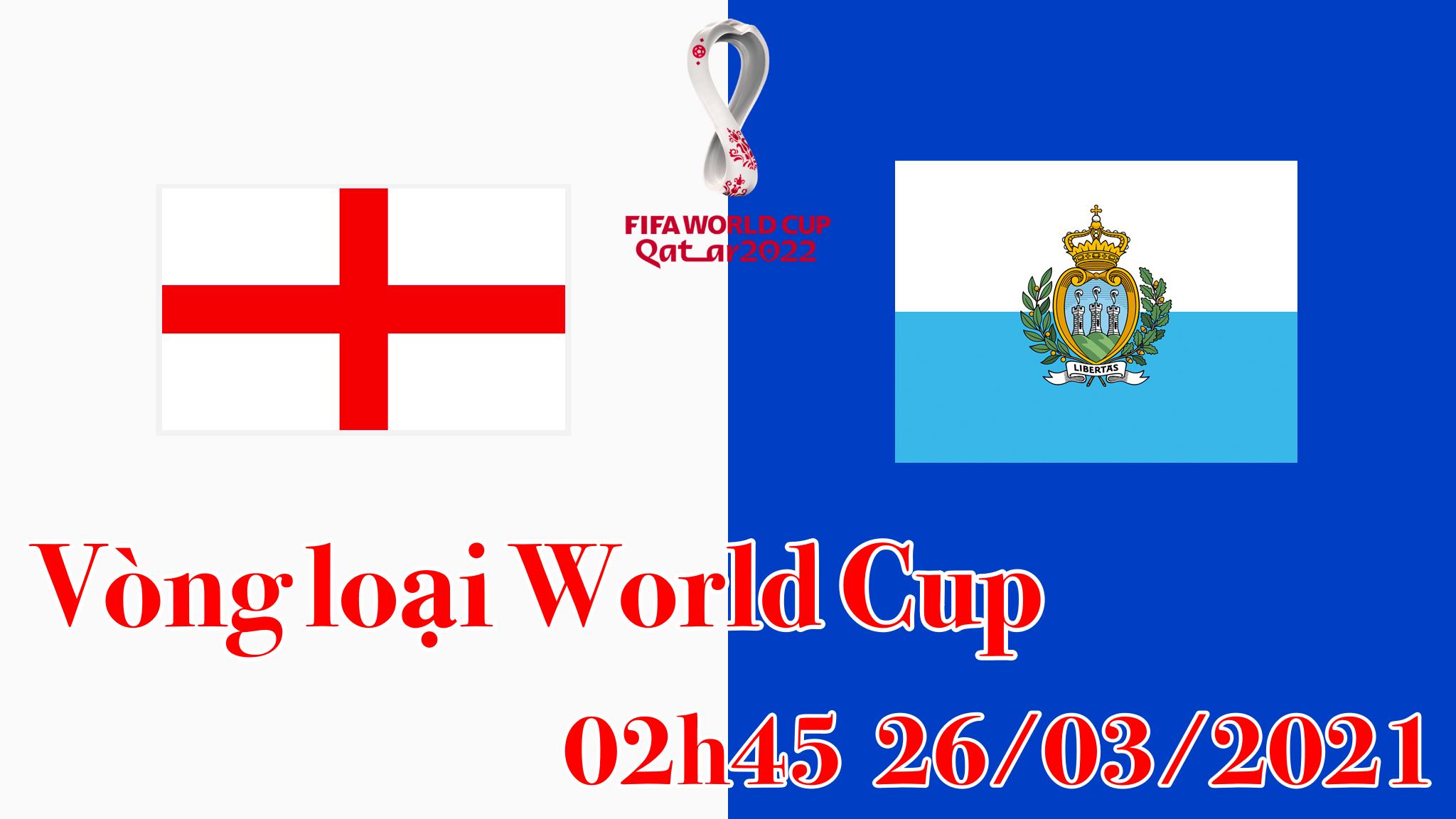 Nhận định cuộc đối đầu giữa ĐT Anh vs ĐT San Marino vào 02h45 ngày 26/3
