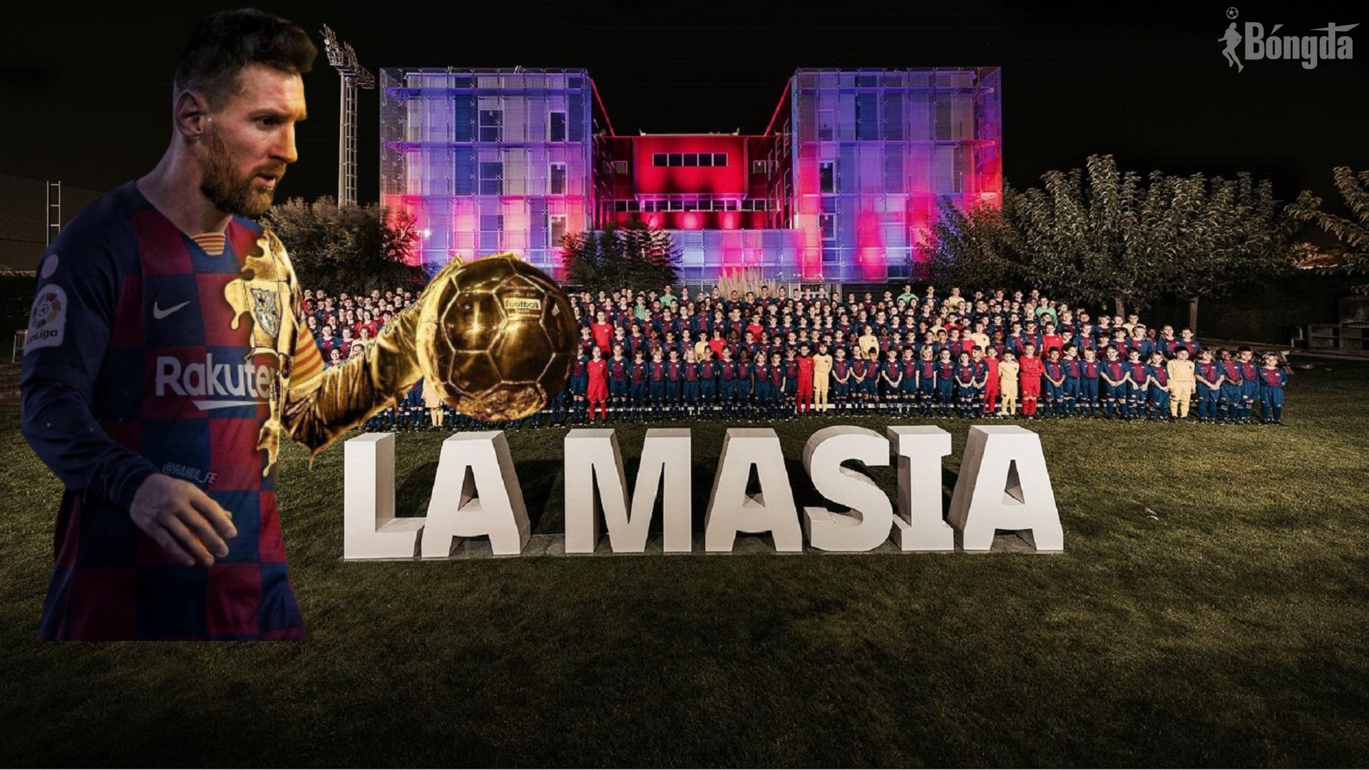 La Masia - nơi sản sinh ra Huyền thoại LIONEL MESSI
