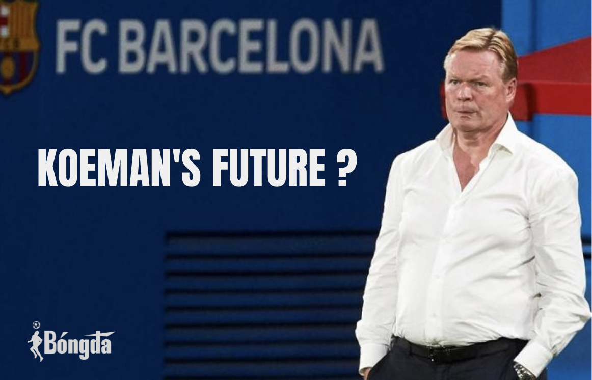 Barcelona không chắc chắn về tương lai của HLV Koeman