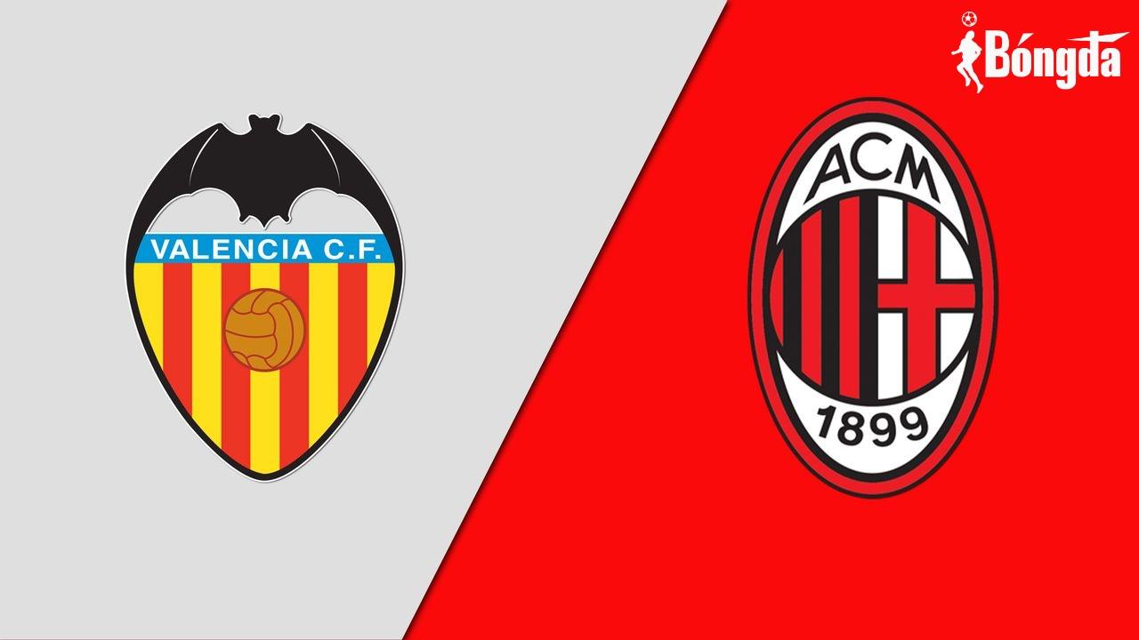 Nhận định Valencia vs AC Milan: Kẻ tám lạng, người nửa cân