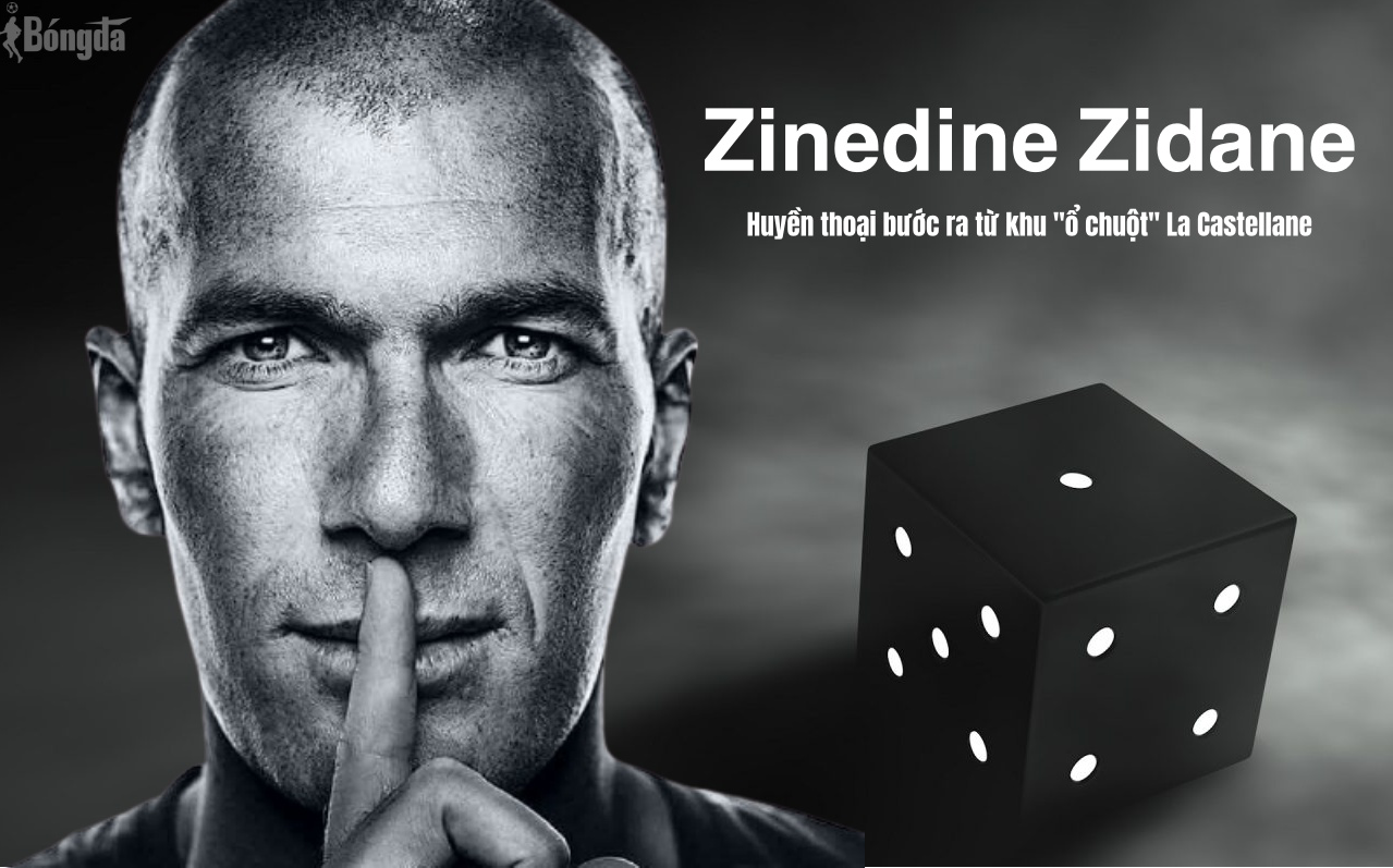"Zinedine Zidane: Huyền thoại bước ra từ khu ""ổ chuột"" La Castellane (Phần 3)"