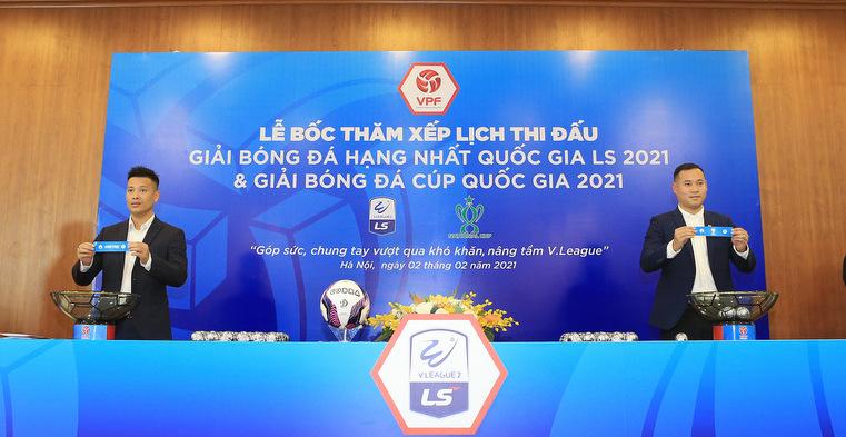 Lịch thi đấu Giải hạng Nhất Quốc gia LS 2021 và Cúp Quốc gia 2021