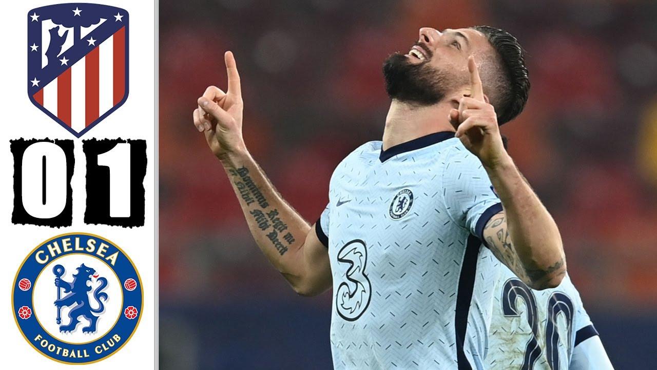 Atletico 0-1 Chelsea: Pha nhào lộn của Giroud đã mang về chiến thắng cho Chelsea