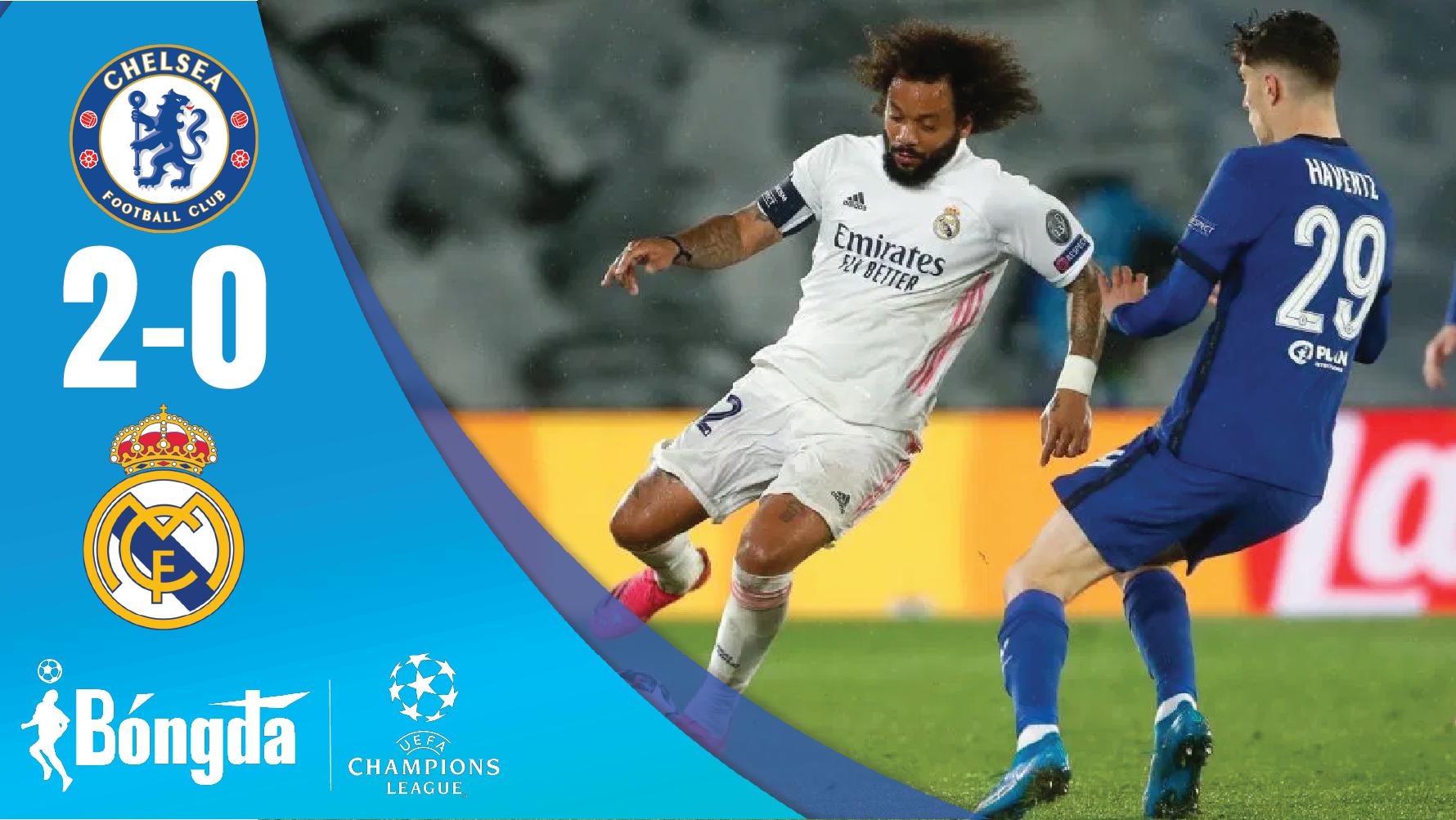"""Hạ """"knock-out"""" Real Madrid, Chelsea hiên ngang vào chung kết cúp C1"""