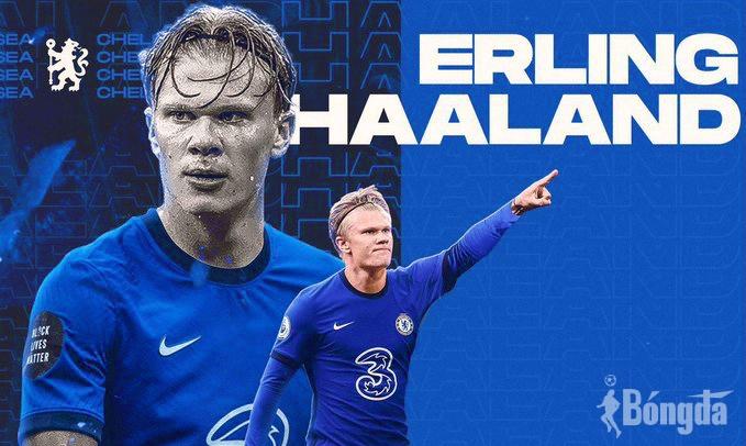 Chelsea tiễn 12 cầu thủ lương cao, quyết mang Erling Haaland về Stamford Bridge?