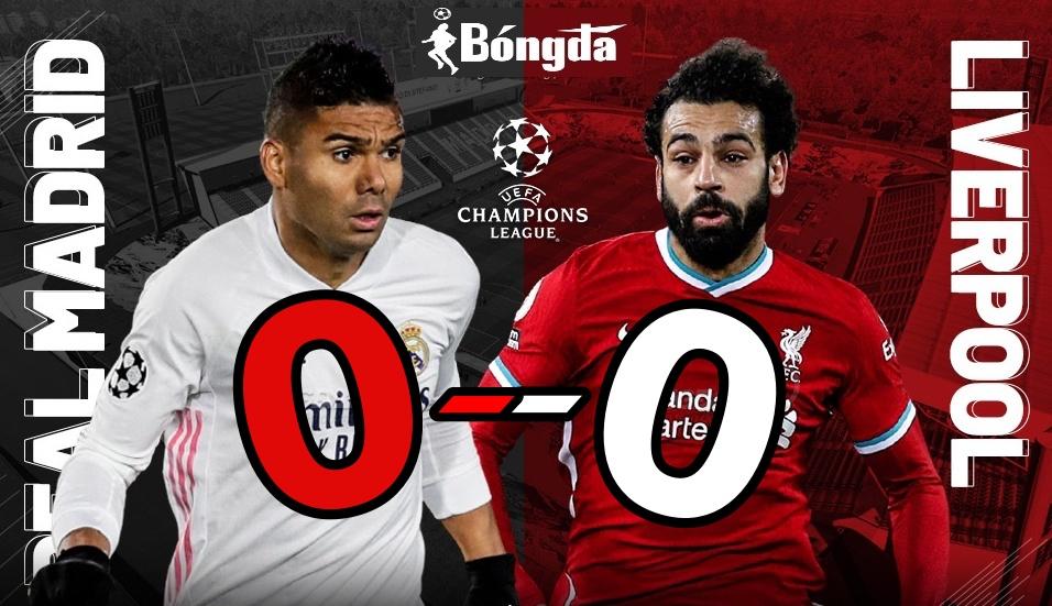Liverpool bất lực nhìn Real Madrid đặt chân vào bán kết Champions League 2021