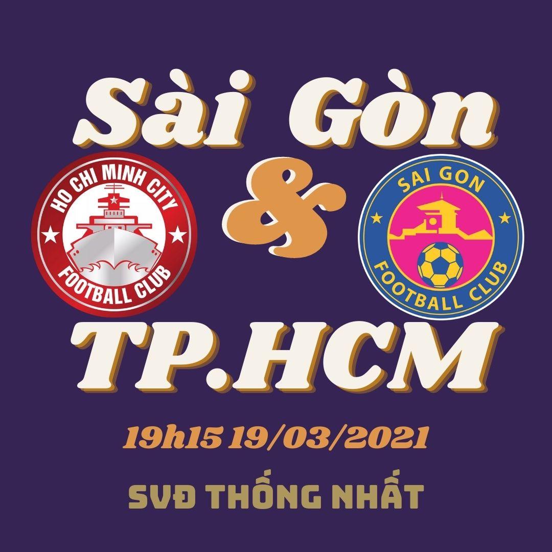 """Nhận định bóng đá CLB TP.HCM vs Sài Gòn FC 19/3: trận Derby """"nghẹt thở"""""""