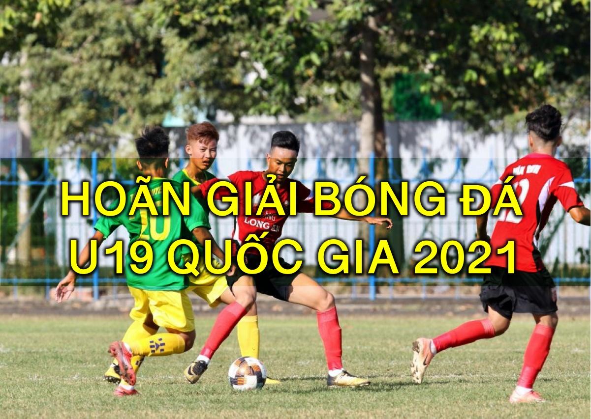 """Sau V-League, U19 Quốc gia 2021 cũng bị hoãn: Bóng đá Việt Nam """"đóng băng"""" vì Covid-19"""