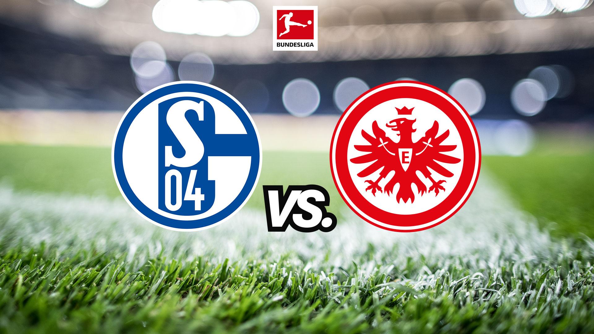 Dự đoán cuộc chiến giữa Eintracht Frankfurt vs Schalke