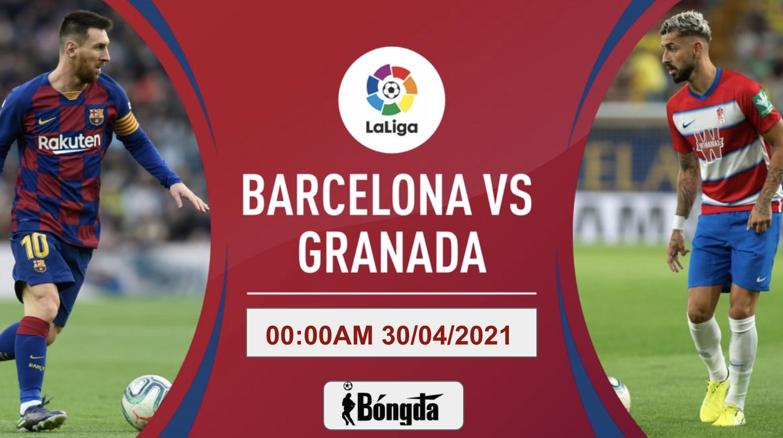 Nhận định trận đấu La Liga ngày 30/04: Barcelona chiến đấu với Granada