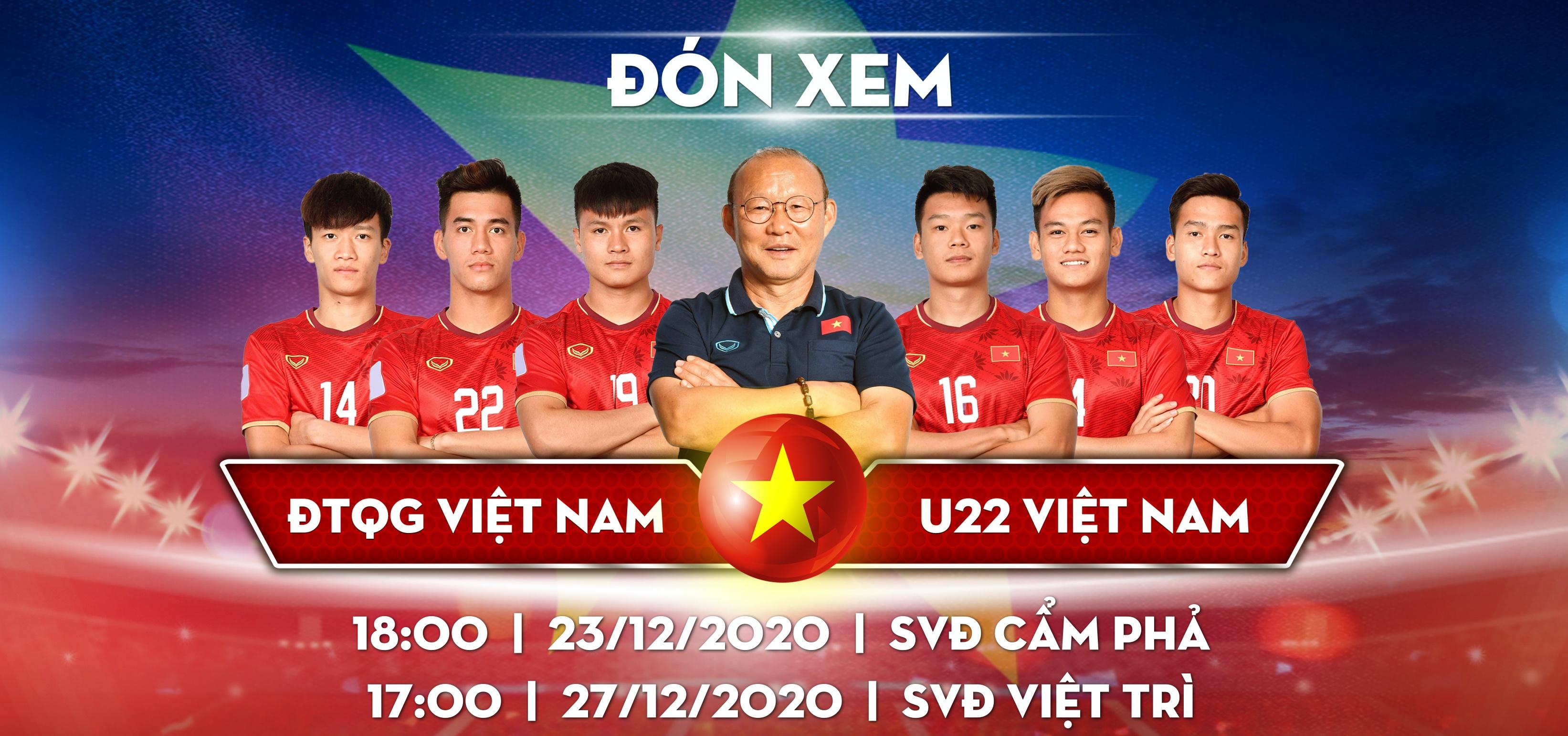 ĐTQG Việt Nam sẽ có 2 trận giao hữu với U22 Việt Nam