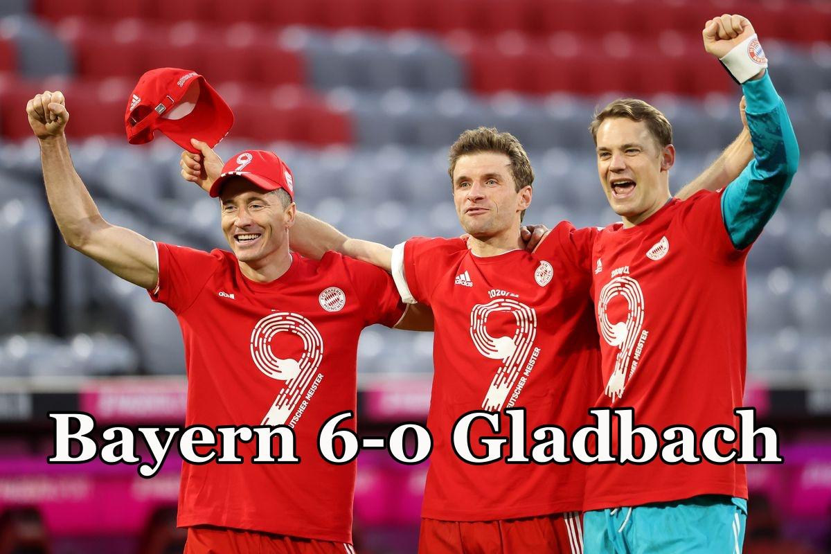 Kết quả Bayern 6-0 Gladbach: Bayern Munich vô địch Bundesliga sớm trước hai vòng đấu