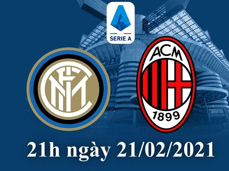 Inter sẽ gặp AC Milan vào 21h ngày chủ nhật 21/02/2021