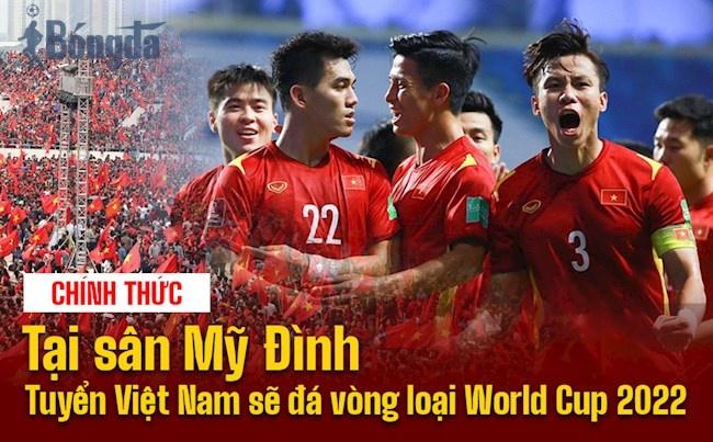 World Cup 2022: Việt Nam được quyền đá trên sân Mỹ Đình