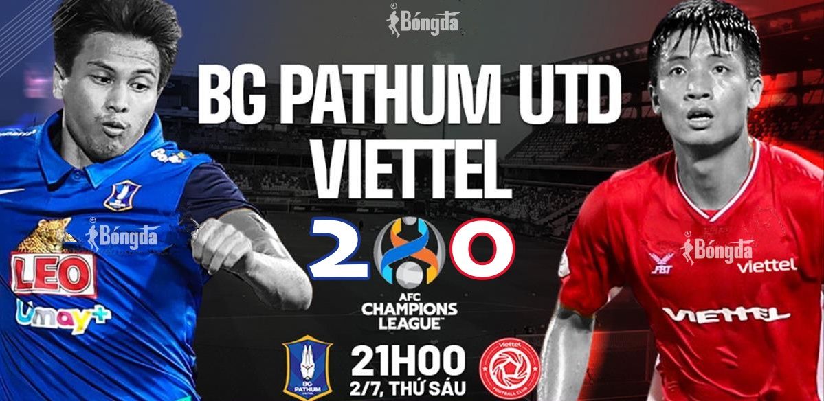 Kết quả Pathum 2-0 Viettel: Đại diện V-League trắng tay trước ĐKVĐ Thái Lan