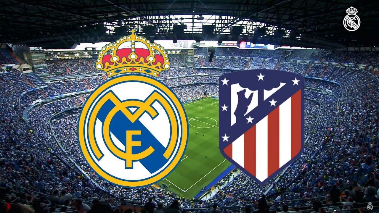Atletico Madrid vs Real Madrid: Trận derby xác định ngôi vô địch La Liga